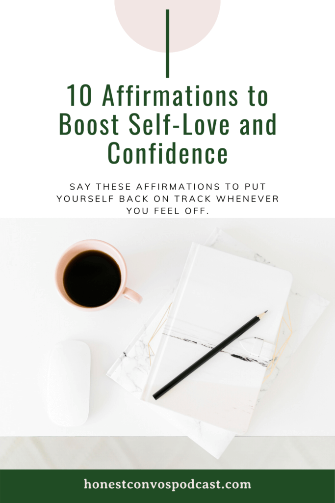 10 Affirmations to Boost Self-Love and Confidence