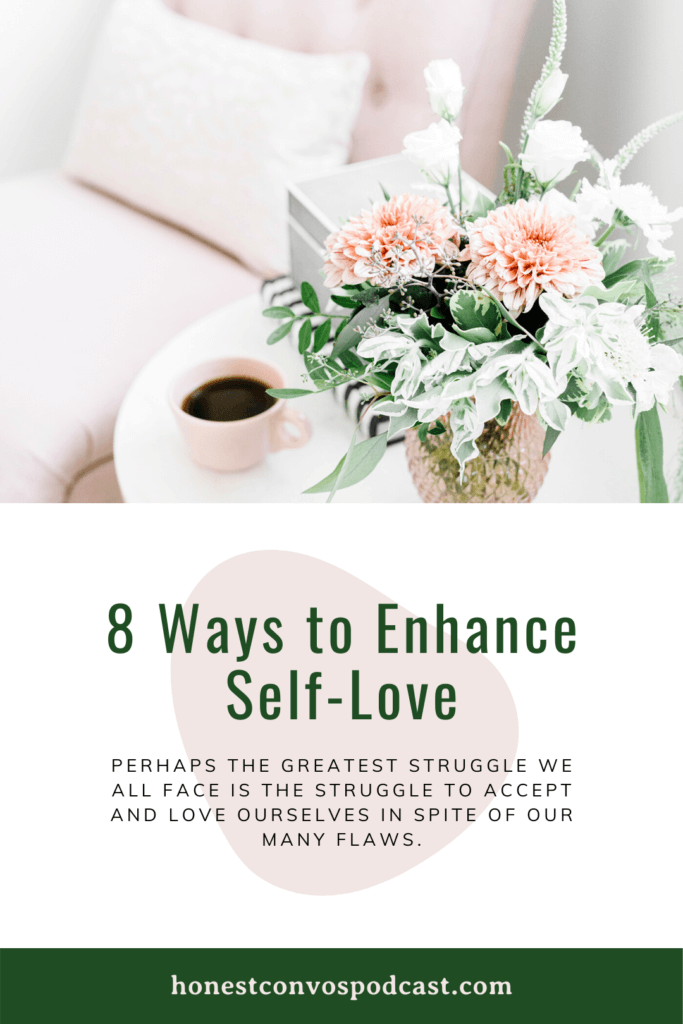 8 Ways to Enhance Self-Love