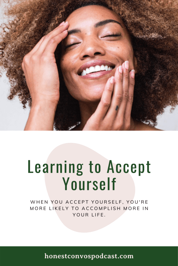 Learning to Accept Yourself - Honest Convos with Carin and Marcia